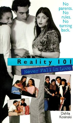 9780061063237: Reality 101: Never Fall in Love Bk. 1