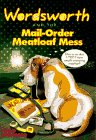 9780061063268: Wordsworth and the Mail-Order Meatloaf Mess (Wordsworth, No 4)