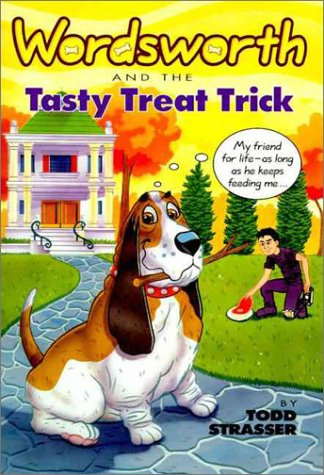 Wordsworth and the Tasty Treat: Wordsworth & the Tasty Treat (Wordsworth, No 5) (0061063274) by Todd Strasser