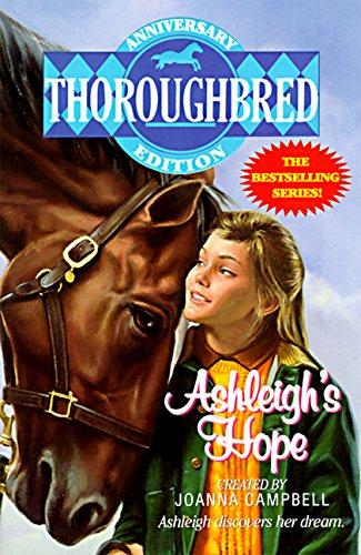 9780061063954: Ashleigh's Hope (Thoroughbred Prequel)