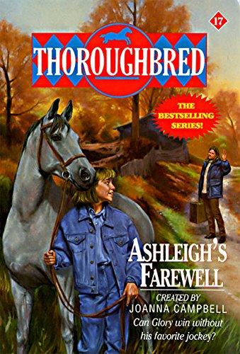 9780061063978: Ashleigh's Farewell (Thoroughbred)