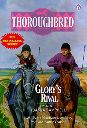 9780061063985: Glory's Rival (Thoroughbred)