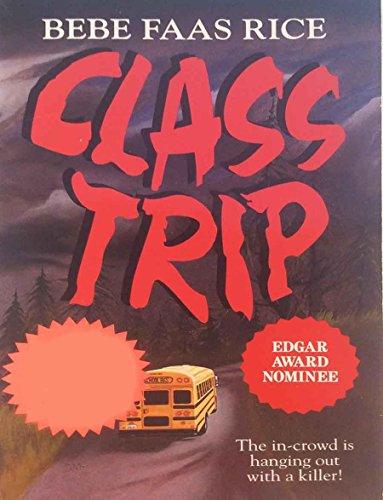 9780061064036: Class Trip