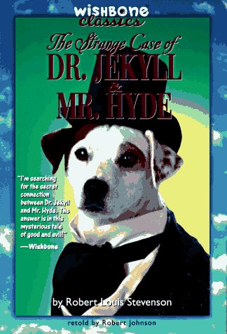 9780061064142: The Strange Case of Dr. Jekyll and Mr. Hyde (Wishbone Classics)