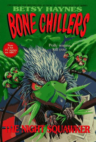 9780061064517: Night Squawker, The (BC 19) (Bone Chillers)