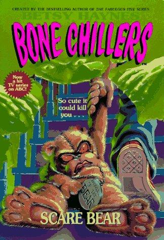 9780061064524: Scare Bear (BC 20) (Bone Chillers)