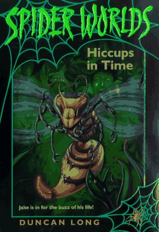 9780061064609: Hiccups in Time (Spider Worlds , No 3)
