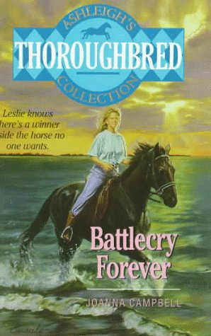 9780061064821: Battlecry Forever! (Ashleigh's Thoroughbred Collection)