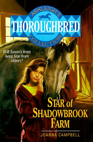 9780061064838: Star of Shadowbrook Farm (Ashleigh's Thoroughbred Collection)