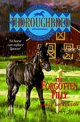 9780061064869: The Forgotten Filly (Thoroughbred Club)