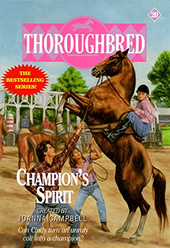 9780061064906: Champion's Spirit (Thoroughbred)