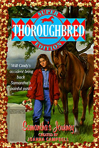 Samantha's Journey (Thoroughbred Super Edition): Campbell, Joanna