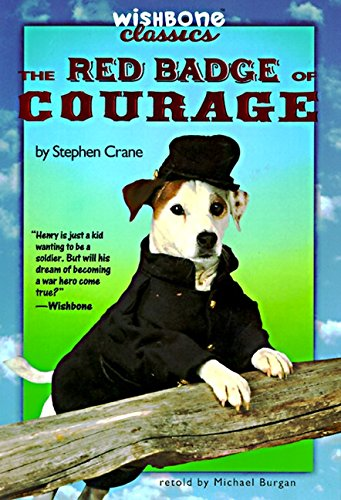 The Red Badge of Courage (Wishbone Classics #10) (9780061064975) by Michael Burgan; Stephen Crane