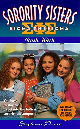 9780061065071: Rush Week (Sorority Sisters)