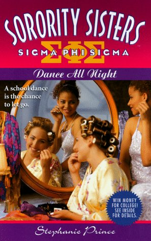 9780061065095: Dance All Night (Sorority Sisters)