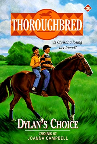 9780061065392: Dylan's Choice (Thoroughbred Series #30)