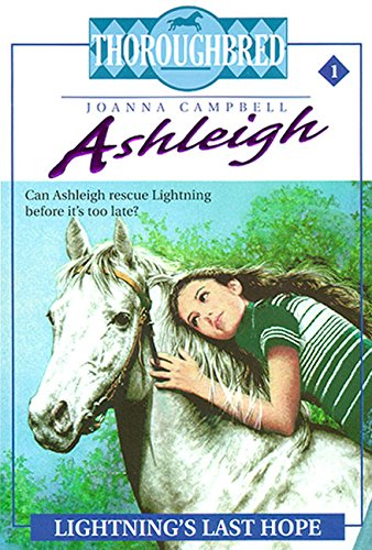 9780061065408: Ashleigh #1 Lightning's Last Hope (Thoroughbred Ashleigh)