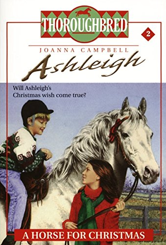 9780061065422: Ashleigh #2 a Horse for Christmas (Thoroughbred Ashleigh)