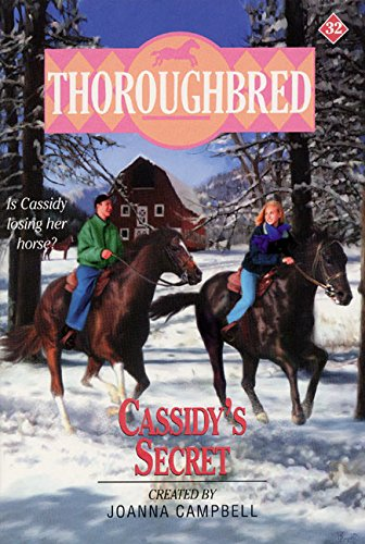 Thoroughbred #32 Cassidy's Secret: Campbell, Joanna