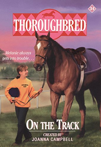 9780061065637: On the Track (Thoroughbred Series #34)