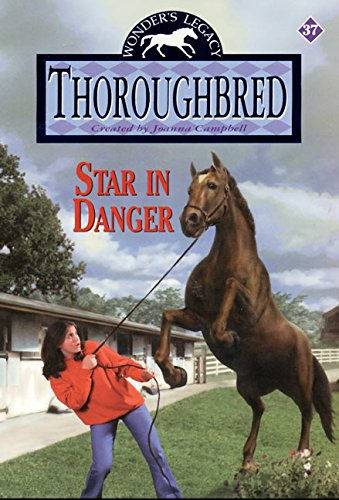 Star in Danger (Thoroughbred Series #37) (0061066087) by Campbell, Joanna