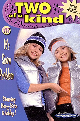 9780061066559: Two of a Kind #15: It's Snow Problem (Two of a Kind (Harper Paperback))
