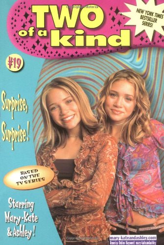 9780061066597: Surprise, Surprise! (Mary-Kate & Ashley Olsen, Two of a Kind #19)
