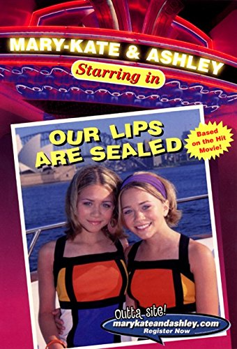9780061066658: Our Lips Are Sealed (Mary-Kate & Ashley Starring In, No. 1)