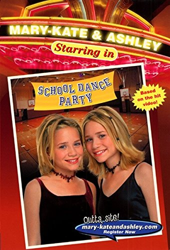9780061066672: School Dance Party (Mary-Kate & Ashley Starring In, No. 4)
