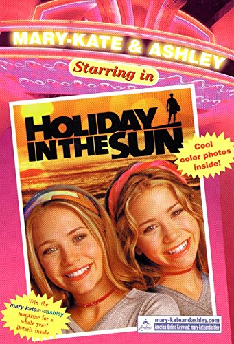 9780061066689: Holiday in the Sun (Mary-Kate & Ashley Starring In)
