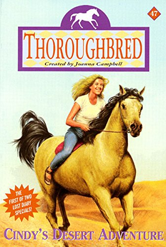 9780061066719: Cindy's Desert Adventure (Thoroughbred Series #47)