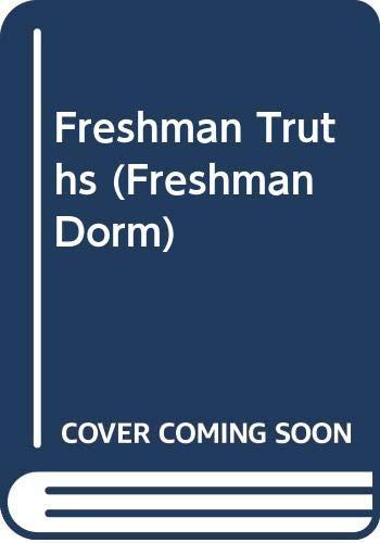 9780061067136: Freshman Truths (Freshman Dorm)