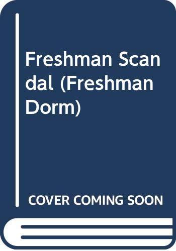 9780061067181: Freshman Scandal (Freshman Dorm)