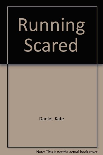 Running Scared: Daniel, Kate