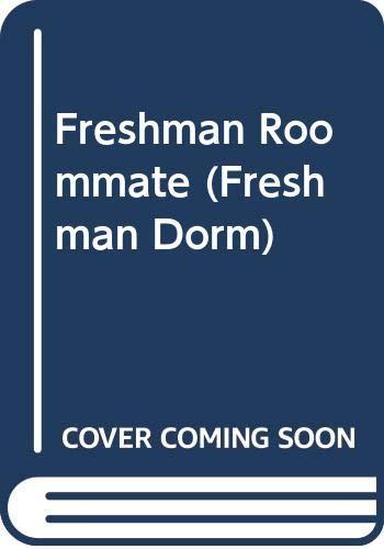 9780061067303: Freshman Roommate (Freshman Dorm Series #23)