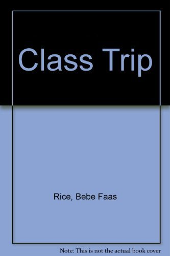 9780061067310: Class Trip