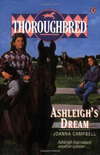9780061067372: Ashleigh's Dream (Thoroughbred Series #5)