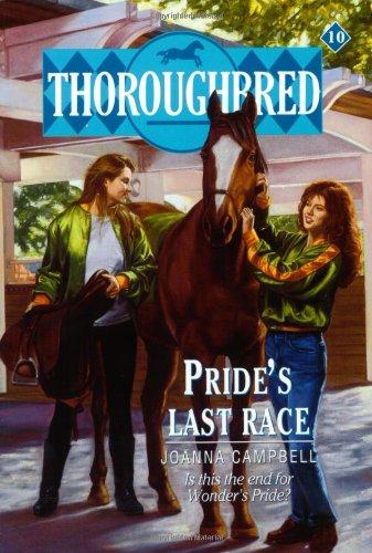9780061067655: Thoroughbred #10 Pride's Last Race