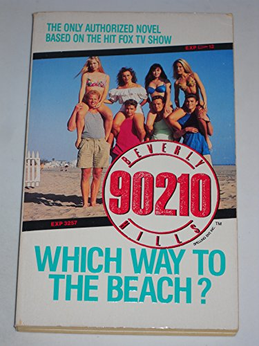 9780061067686: Beverly Hills 90210: Which Way to the Beach?