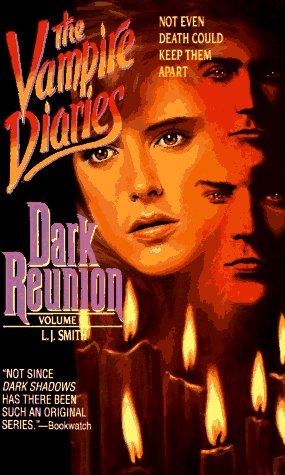 9780061067754: Dark Reunion (Vampire Diaries, Vol. 4)