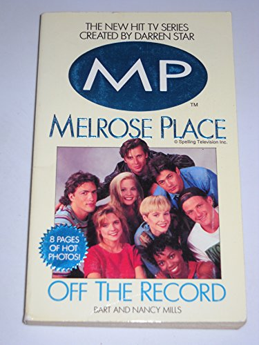 9780061067877: Melrose Place-Off the Record