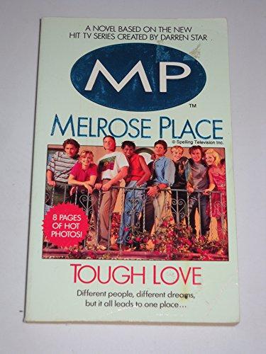 Melrose Place: Tough Love (0061067881) by Dean James