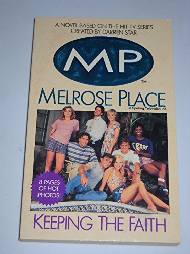 9780061067891: Melrose Place: Keeping the Faith (Melrose Place Series)