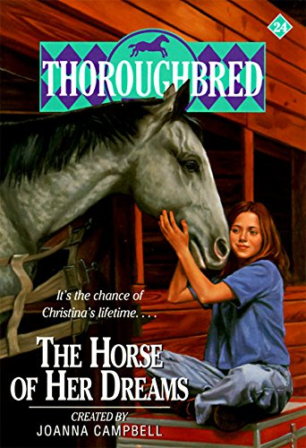 9780061067976: The Horse of Her Dreams (Thoroughbred Series #24)