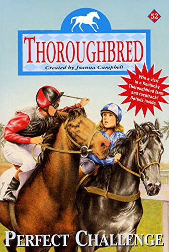 9780061068218: Perfect Challenge (Thoroughbred Series #52)