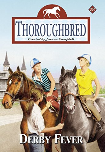 9780061068232: Derby Fever (Thoroughbred #53)