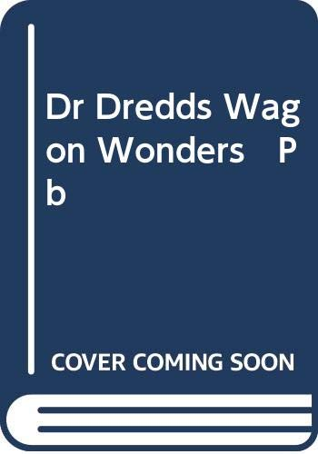 9780061070112: Dr Dredds Wagon Wonders   Pb
