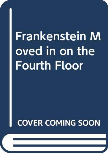 Frankenstein Moved in on the Fourth Floor (0061070130) by Elizabeth / Schwartz, Alvin / Levy, Elizabeth Levy