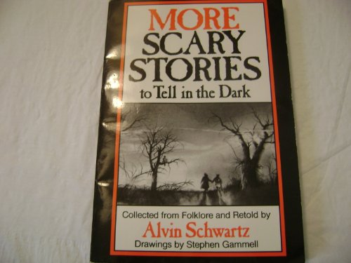 9780061070150: More Scary Stories to Tell in the Dark