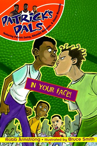 9780061070686: Patrick's Pals #2: In Your Face!